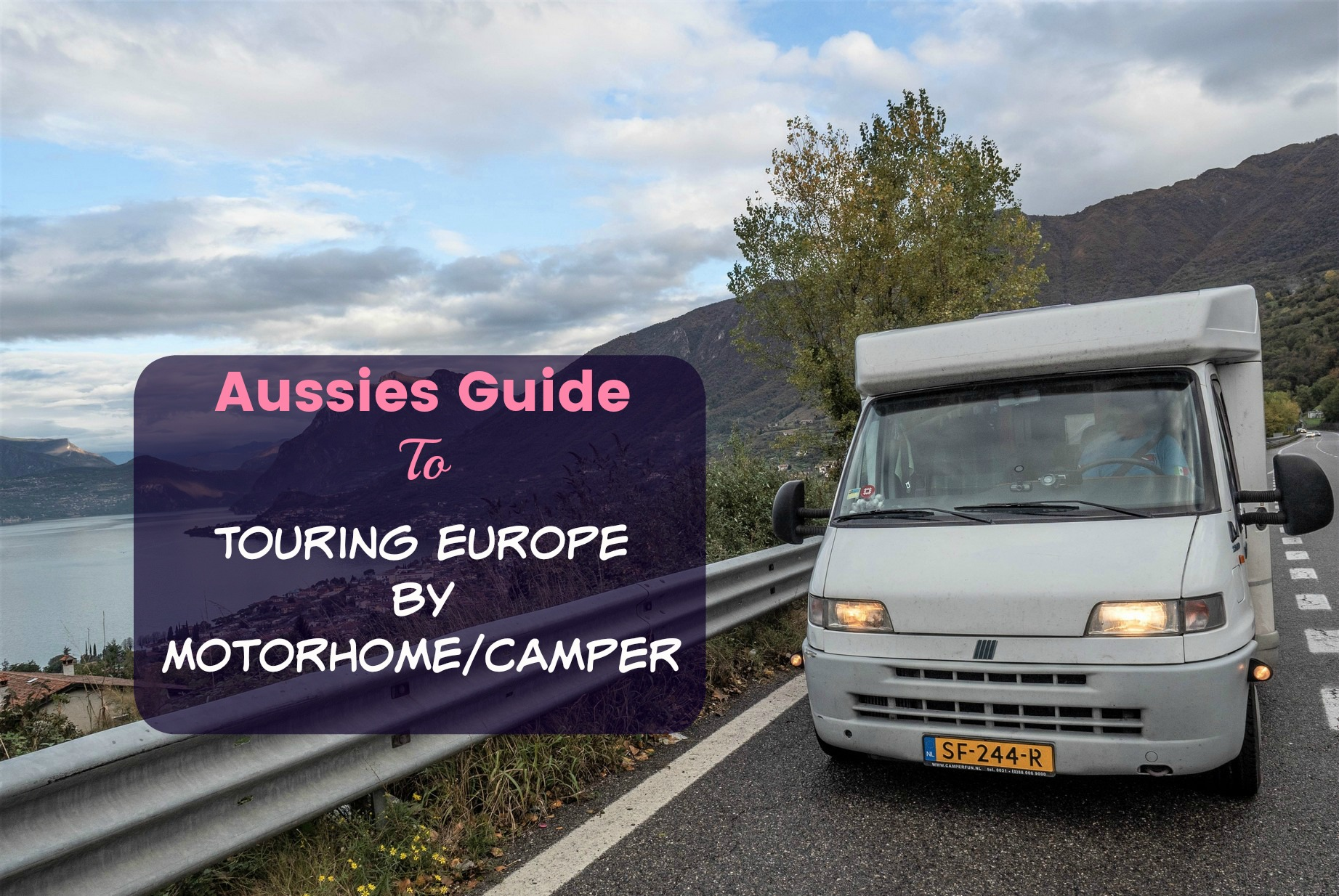 Aussies Guide to Touring Europe with a Motorhome/Camper